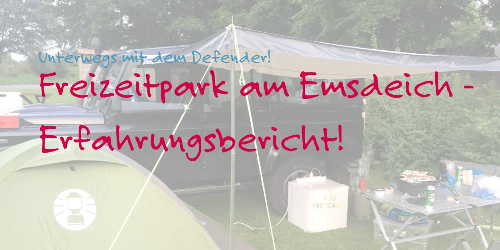Freizeitpark Am Emsdeich | Erfahrungsbericht