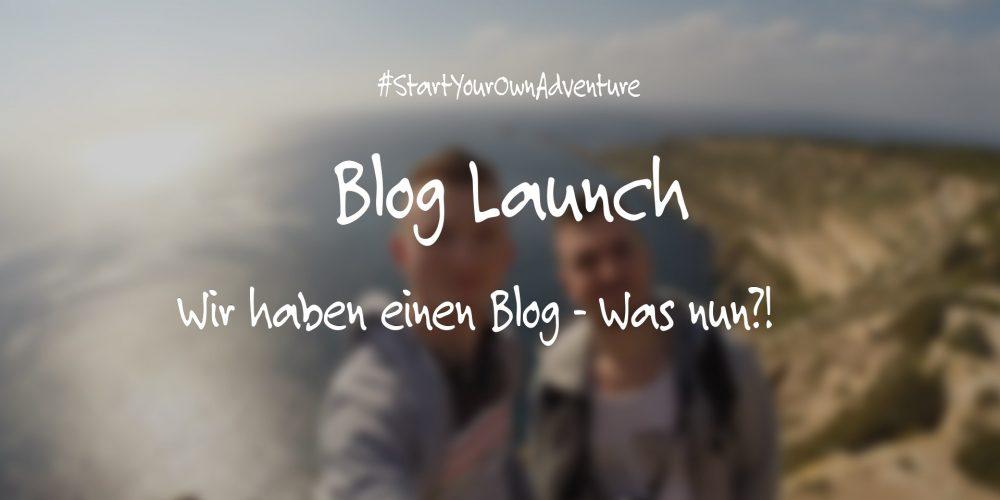 Wir haben einen Blog ! Was nun?!
